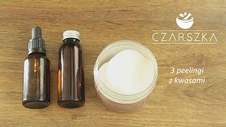 Domowe peelingi z kwasem mlekowym, salicylowym i migdałowym - Czarszka -