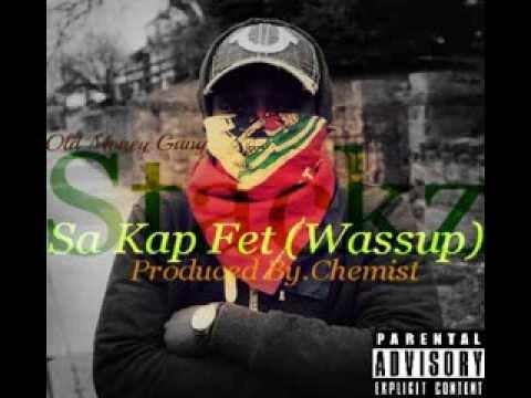 Stackz - Sa Kap Fet (wassup) Prod By. Chemist