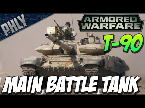 Armored Warfare - T-90 Russia's Main Battle Tank