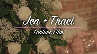 Jen + Traci | Feature Film