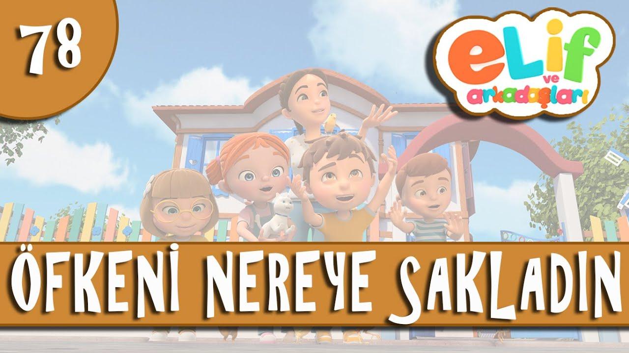 Elif ve Arkadaşları - Bölüm 78 - Öfkeni Nereye Sakladın? - TRT Çocuk Çizgi Film