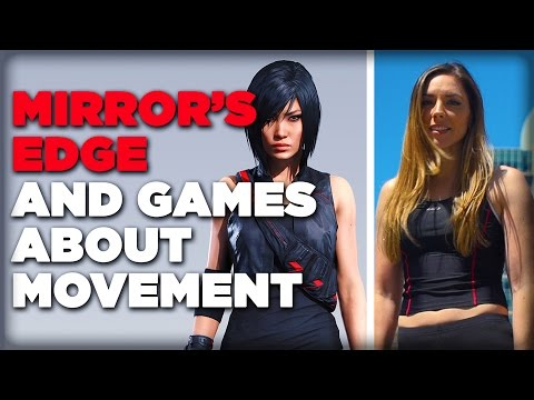 Mirror's Edge and Games About Movement