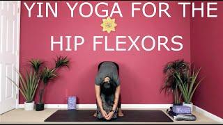 Yin Yoga for Hip Flexors