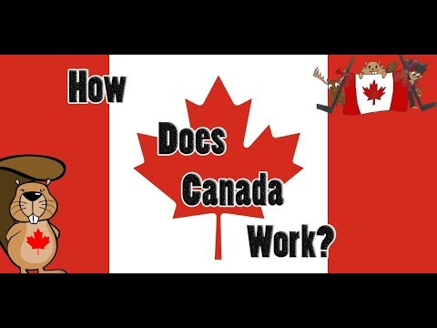 How does Canada Work ?