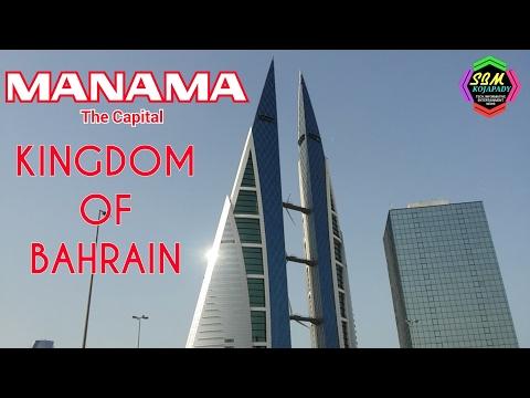MANAMA   THE CAPITAL     KINGDOM OF BAHRAIN