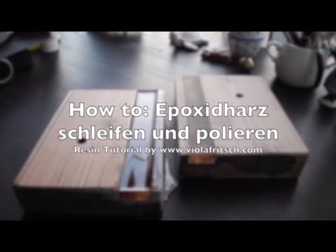 how to epoxidharz tutorial schleifen vorbereiten teil 1 1 crystal epoxy resin tutorial. Black Bedroom Furniture Sets. Home Design Ideas