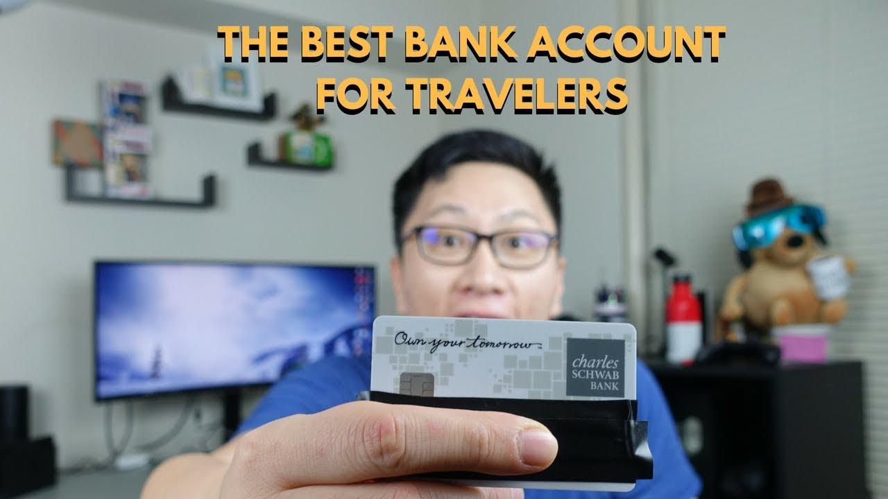 Best Bank Account for Travelers: Charles Schwab