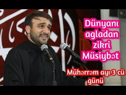 Dünyanı agladan zikri Müsiybət - Hacı Ramil - Mühərrəm ayı 3 cü  günü
