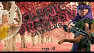 CLERICDRAGOON ATTACKS EP4-VIEWER REQUEST-CLASH OF CLANS-TH9