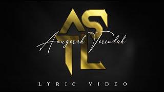 Alif Satar & The Locos - Anugerah Terindah (Lyric Video)