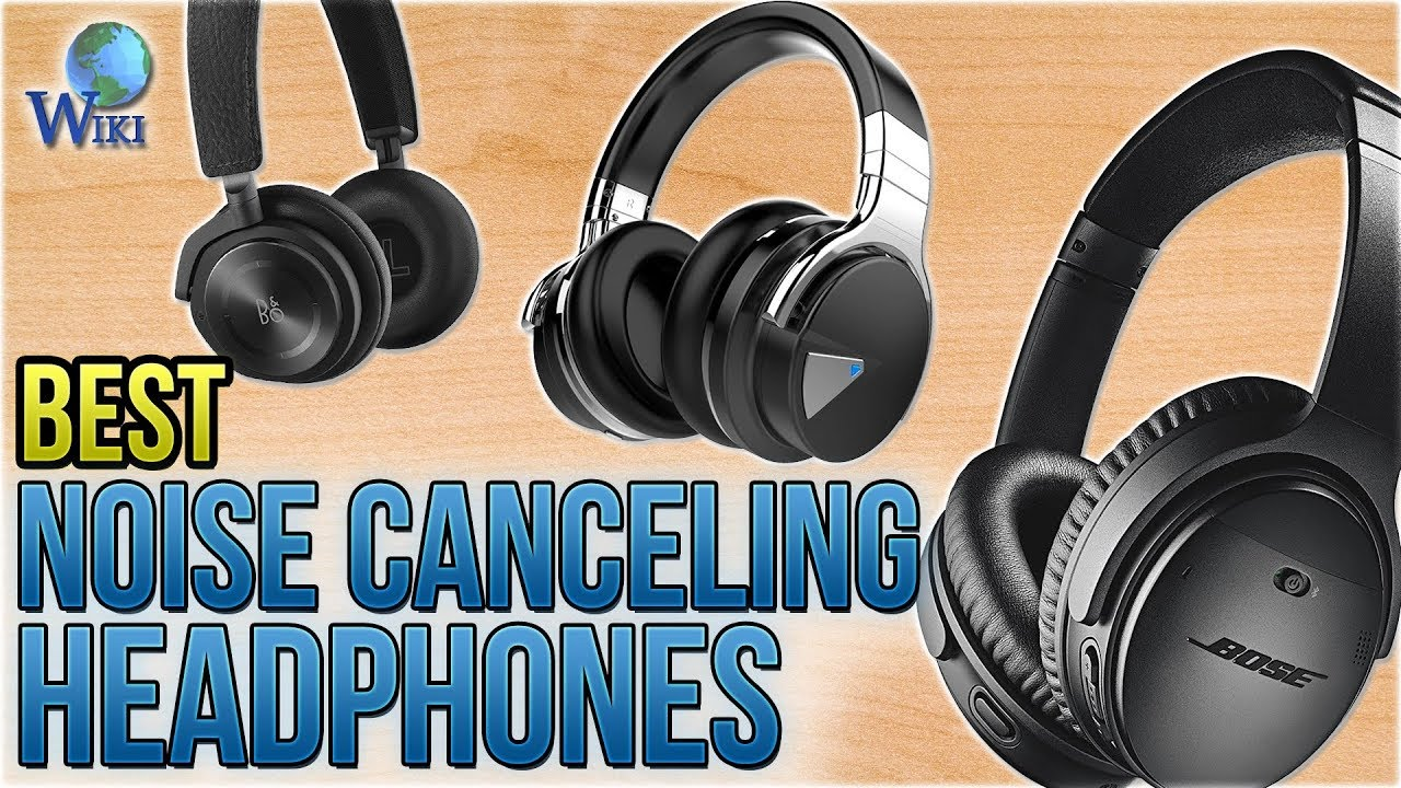 acf240d00ba 10 Best Noise Canceling Headphones 2018 - YouTube