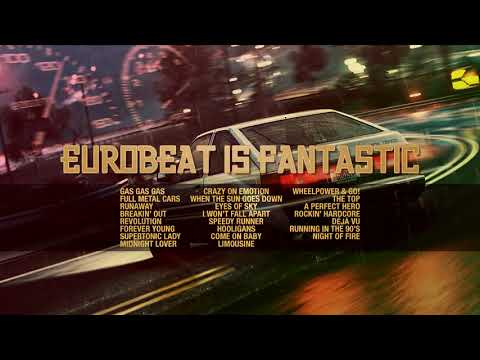 [Mixtape] Eurobeat Is Fantastic ~Nonstop Mix~