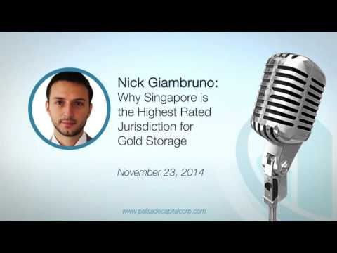 Nick Giambruno: Why Singapore is the Highest Rated Jurisdiction for Gold Storage 11/23/14