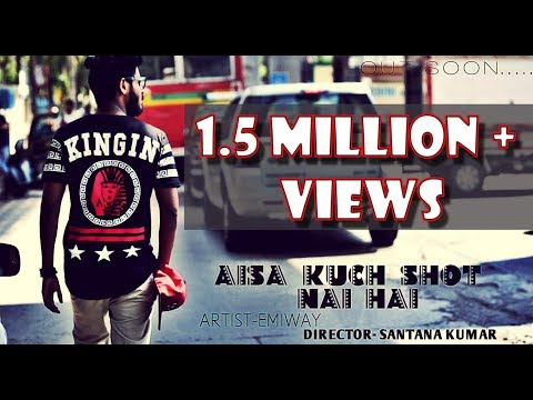 EMIWAY-(AISA KUCH SHOT NAI HAI) (400037) (FULL MUSIC VIDEO)
