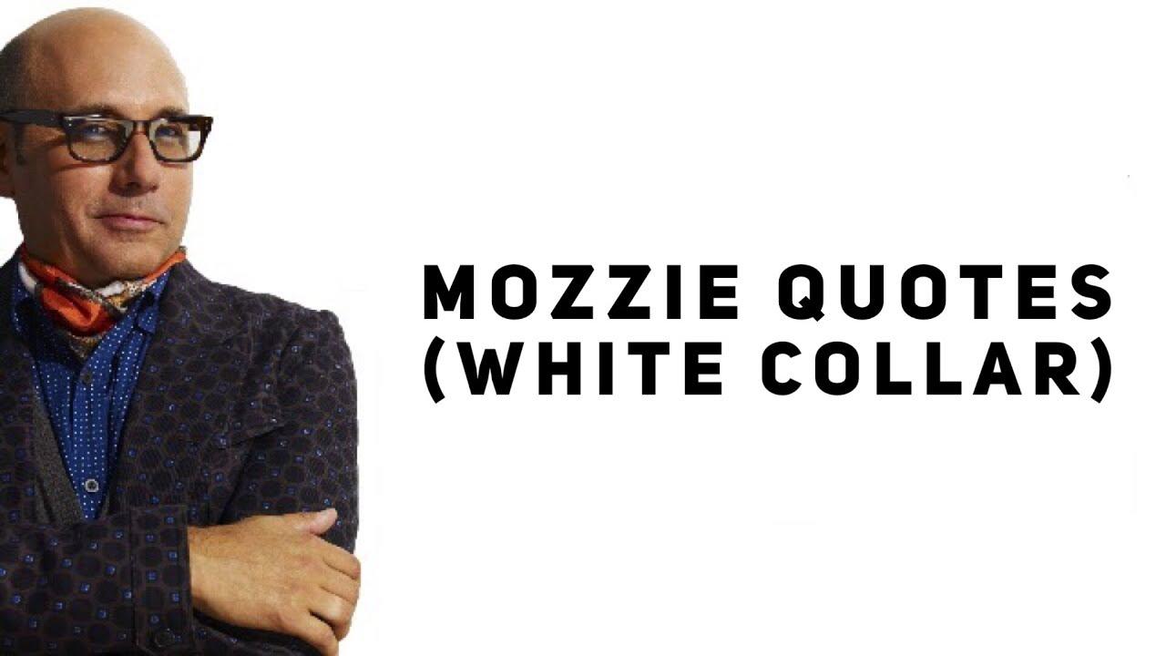 Mozzie Quotes (White Collar)