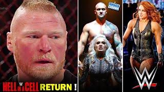 Brock Lesnar RETURN CONFIRMED Hell in a Cell 2021 Becky Lynch WWE Return Soon WWE HIAC 2021