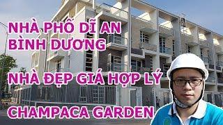 Nhà Phố Dĩ An - Bình Dương - Dự án Champaca Garden