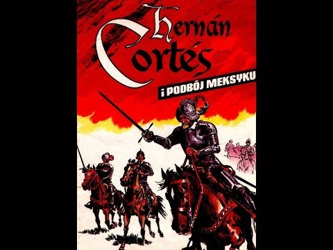 Hernan Cortes i Podbój Meksyku Komiks