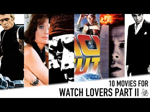 10 Essential Must See Movies For Watch Lovers Part II - Rolex, Omega, Casio, Cartier & Hamilton