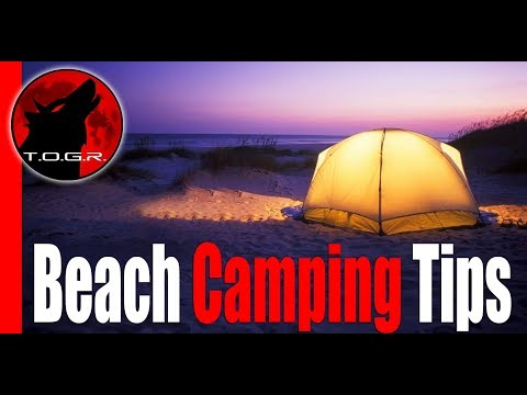 Beach Camping Tips Which You Need To Know