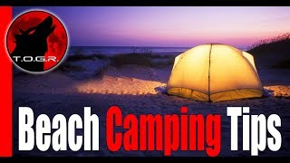 Beach Camping Tips Whİch You Need To Know