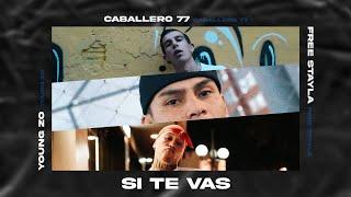 Young Zo - Si te vas - ft - Free Stayla & Caballero77