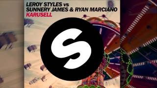 Leroy Styles & Sunnery James & Ryan Marciano - Karusell [Official]