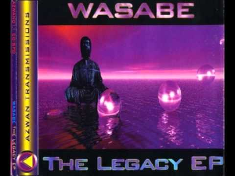 Wasabe - The Legacy (Original)