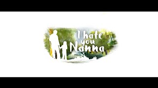 I Hate U Nanna - Happy Father's Day | Chai Bisket