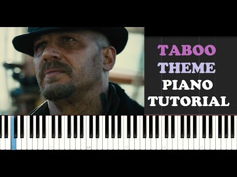 Piano 18 piano chords : Taboo Theme Bbc Tv Show Piano Tutorial With Sheet Music Midi