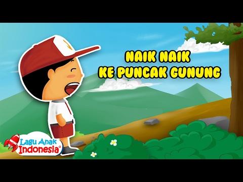 Naik Naik Ke Puncak Gunung - Lagu Anak Indonesia - Lagu Anak Anak