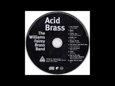 Williams Fairey Brass Band  Pacific 202  808 State