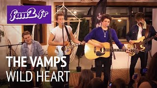 The Vamps - Wild Heart [acoustic]