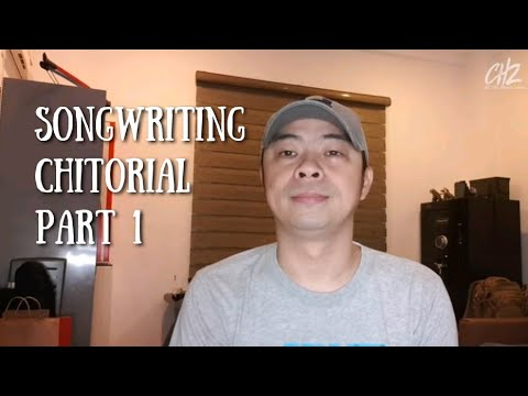 Songwriting Chitorial Part 1 | Chito Miranda