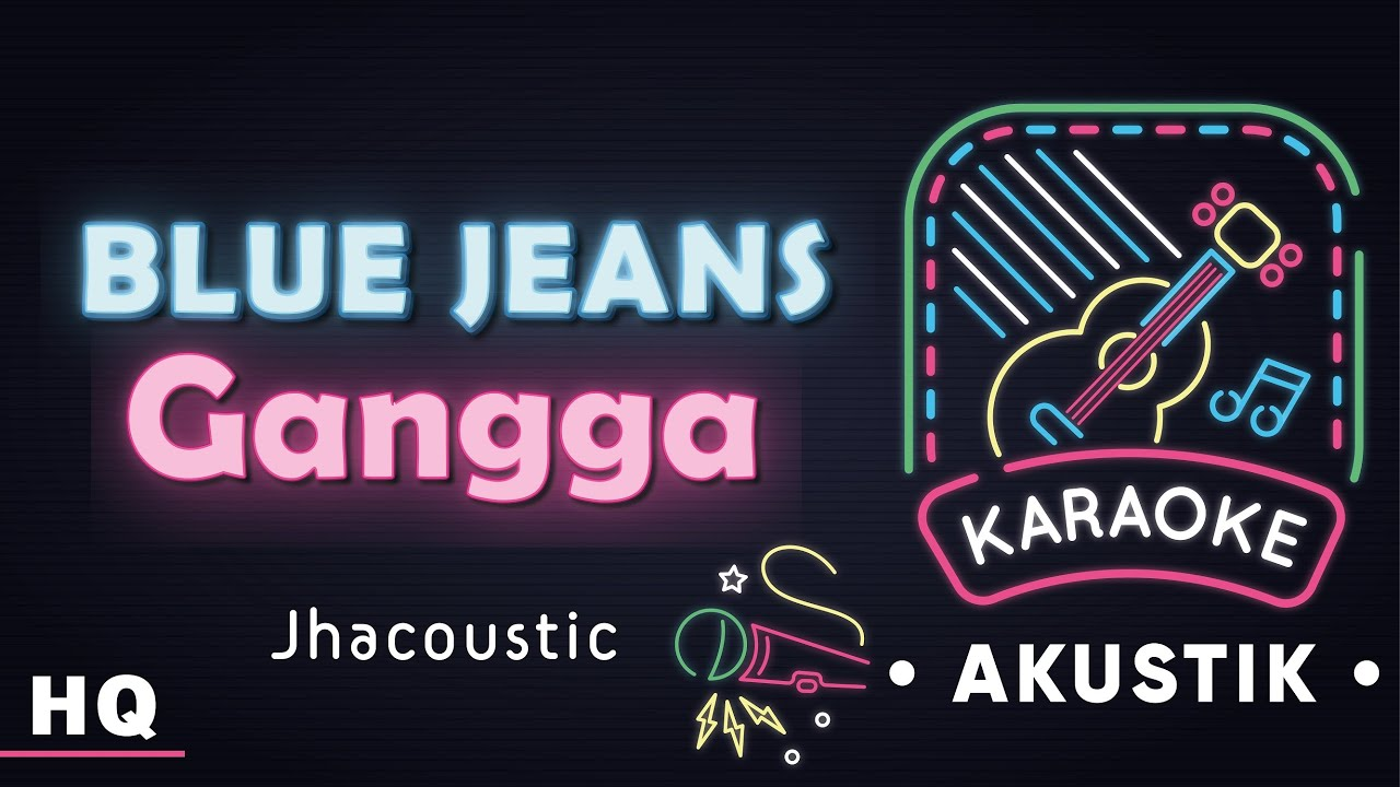 Gangga Kusuma - Blue Jeans Karaoke Akustik I Jhacoustic