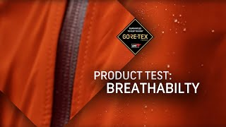 GORE-TEX® Products Test #3: Breathabili...