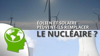 Ep 02: Eolien & solaire peuvent-ils remplacer le nucléaire
