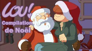 Lou! 🎄🎁 C'est Noël 🎁🎄 Compilation d'épisodes (1h) HD Officiel Dessin animé pour enfants