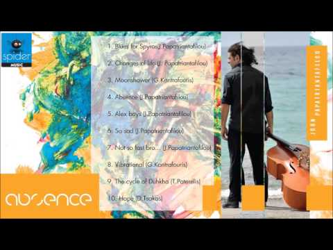 """""""Absence"""" - Γιάννης Παπατριανταφύλλου  - Official Audio Release"""