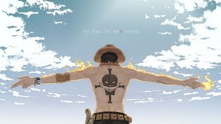One Piece AMV: Ace & WhiteBeard deaths. Song: Undone