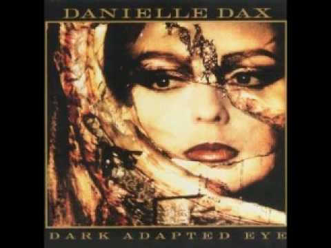 Danielle Dax - Whistling For His Love