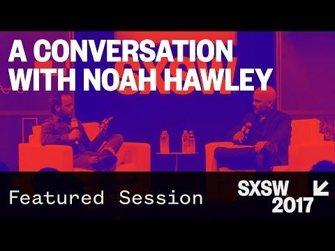 Featured Speaker: Noah Hawley — SXSW 2017
