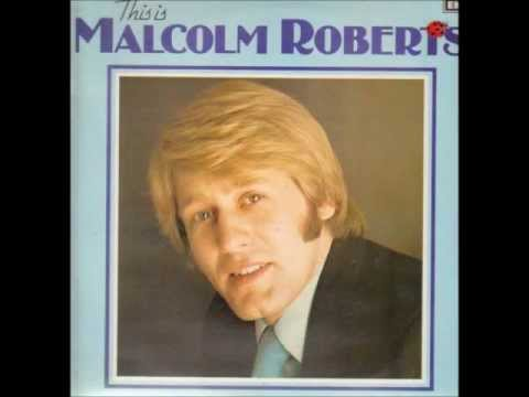 Malcolm Roberts - You Are My Life