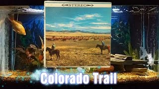 Colorado Trail = Songs Of The West = Norman Luboff Choir The