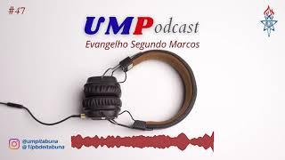 Episódio 47 |Marcos 9.9-13| Pr.  Samuel Sousa