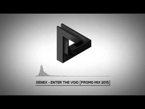 Xenex - Enter The Void | Promo Mix [October 2015]