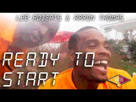 Lee Roberts & Aaron Thomas: Ready To Start