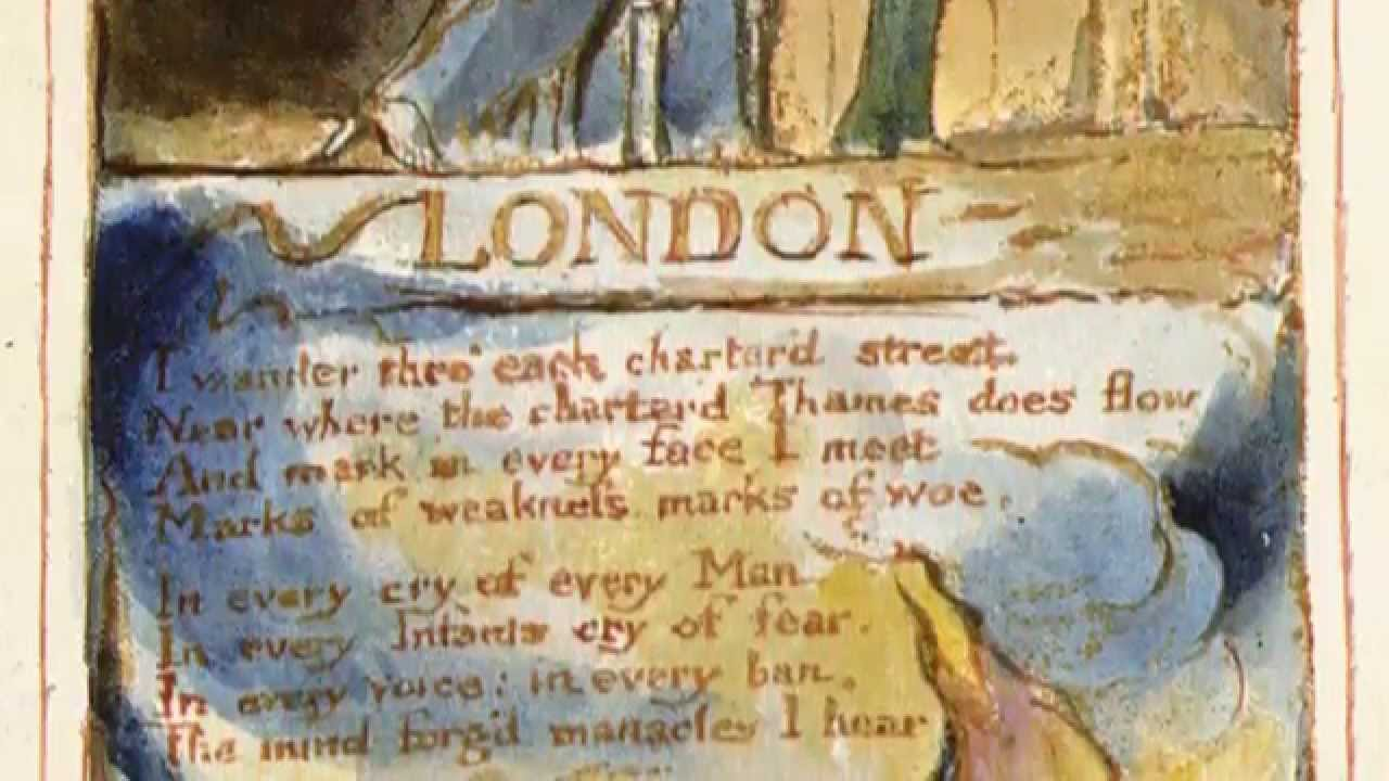 london william blake essays A comparison of of london by william blake and the emigree by carol rumens pages 2 words 853 view full essay  sign up to view the rest of the essay read the.