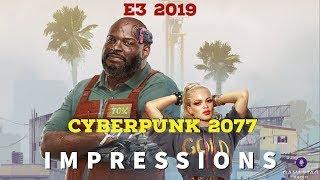 Cyberpunk 2077 E3 2019 Demo Impressions