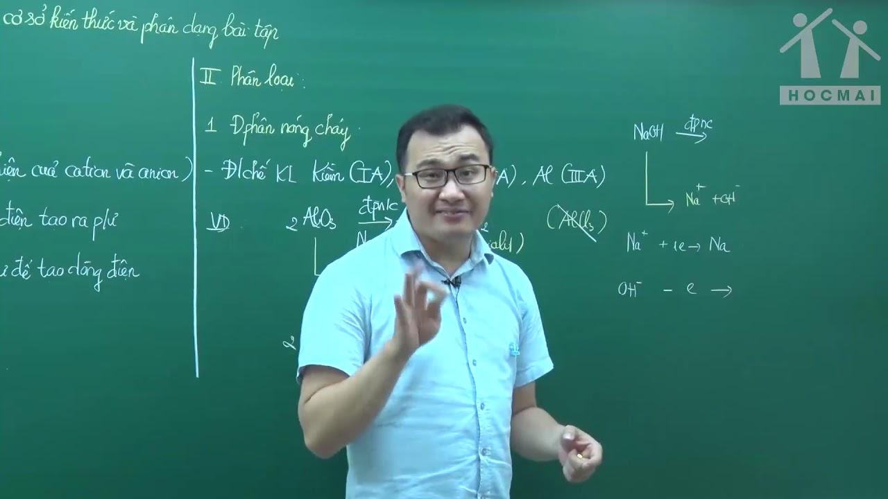 Xử lý triệt để vấn đề ăn mòn Kim loại và Điện phân (P1) – Lớp 12 – Thầy Nguyễn Ngọc Anh – PEN-M 2019